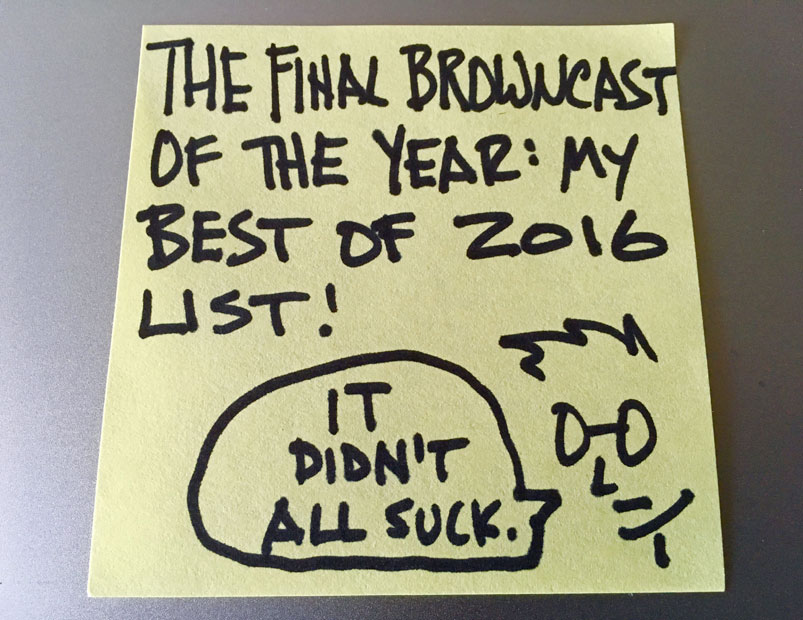 Alton's Best of 2016: The Alton Browncast #66